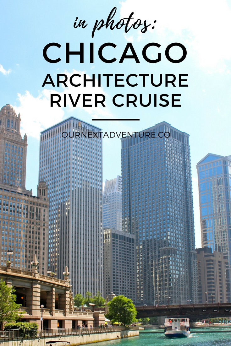 In Photos Chicago Architecture River Cruise Our Next