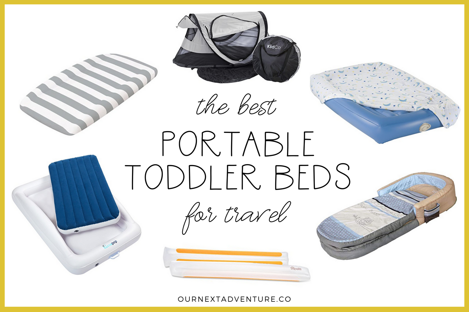 7ac54642c97 The Best Portable Toddler Beds for Travel